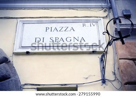 Rome, Italy. Piazza di Spagna - Spanish Square. Cross processed color tone - retro image filtered style.