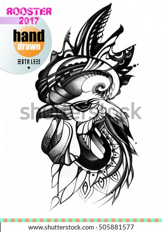 Rooster with pattern, ornament painted by hand. Symbol of chinese new year. It may be used for poster, design of a t-shirt, postcard, case and bag. Tattoo design. Pencil and paper, graphic drawing