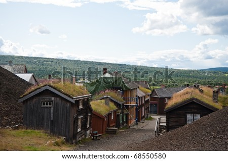 Roros an herritage city in North-Norway that noted for Copper Mining.  Unesco's world heritage list