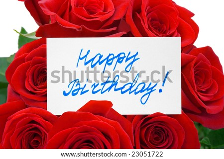 Roses and card Happy birthday, isolated on white background