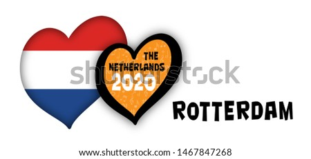Rotterdam theme Open Up Song festival Euro songfestival Eurovision contest 2020 Netherlands Holland Dutch flag flags Fun Funny Music Musical love heart Logo sign signs symbol countries country slogan