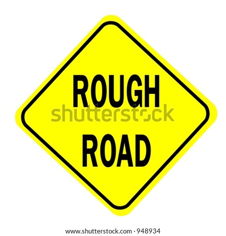 Rough Road Ahead Sign isolated on a white background