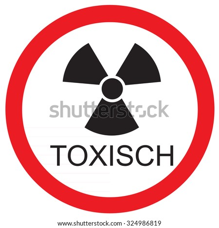 Round warning sign with text in german toxic raster icon isolated Stock foto ©