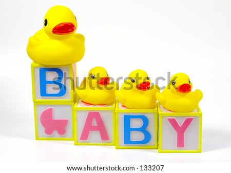 Rubber Ducks and Baby Blocks