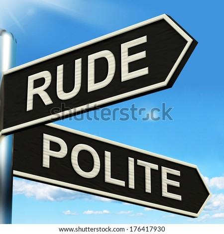 Rude Polite Signpost