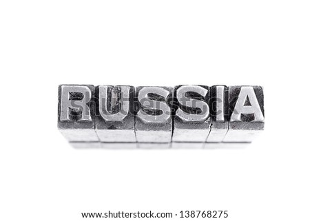 Russia  sign,  antique metal letter-press type isolated
