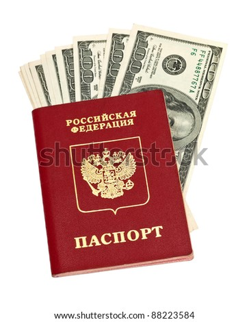 Russian passport and US dollars isolated on white background