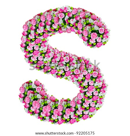 S Alphabet In Flowers Flower Alphabet Isolated On White With Clipping Path Stock Photo ...