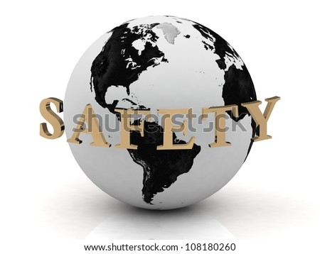 SAFETY abstraction inscription around earth on a white background