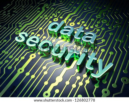 Safety concept: circuit board with word Data Security, 3d render