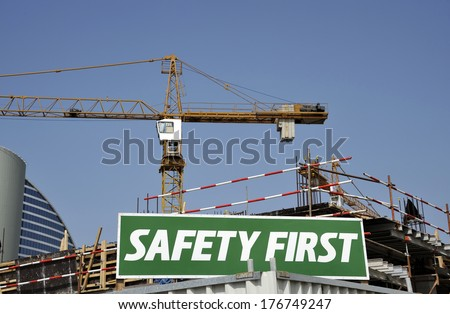 Safety First Warning Sign at construction site in Dubai
