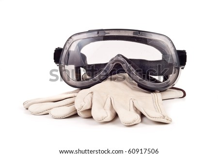 Safety Glasses and Gloves