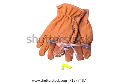 safety glasses, gloves, and earplugs