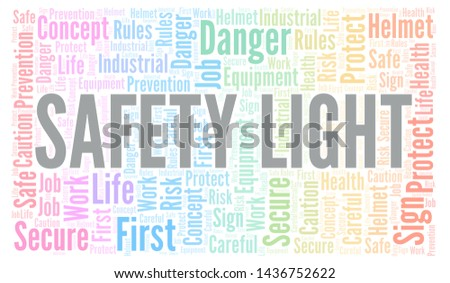 Safety Light word cloud. Word cloud made with text only.