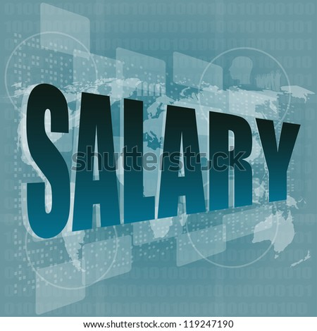 salary word on digital screen with world map - business concept, raster