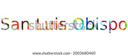 San Luis Obispo. Colorful word typography text banner design Foto stock ©