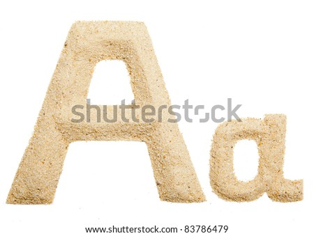 Sand letter isolated on white. One letter of Sand alphabet. Letter A