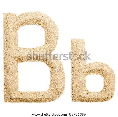 Sand letter isolated on white. One letter of Sand alphabet. Letter B