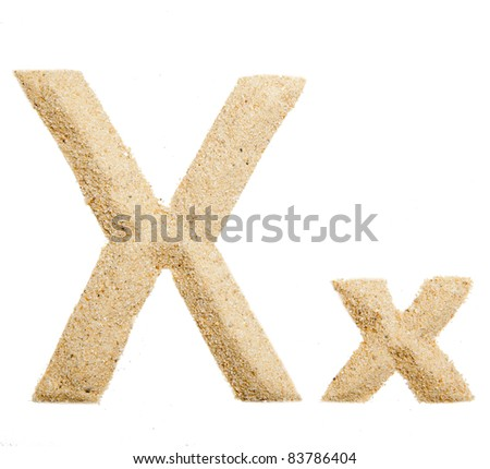 Sand letter isolated on white. One letter of Sand alphabet. Letter X