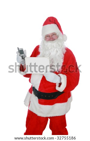 santa claus holds a blank sign and a cell phone           isolated on white     with room for your text