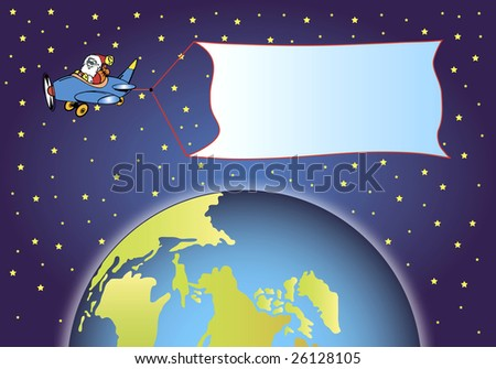 santa claus is flying in a little plane over the earth and is pulling a advertising banner