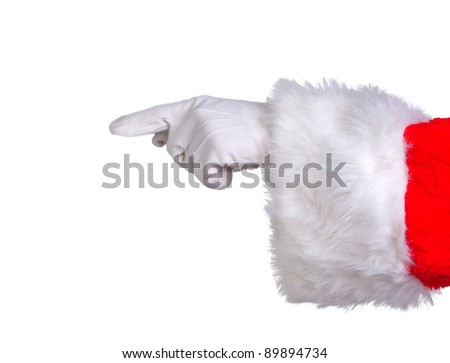 Santa hand pointing isolated on white