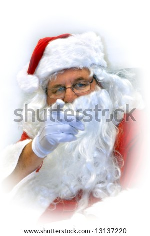 "Santa haunts your dreams if you are a bad child or adult.  Santa points finger and warns ""you had better be good!"""
