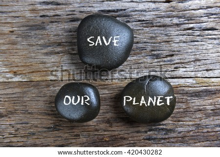 Save our planet, conceptual image. #420430282