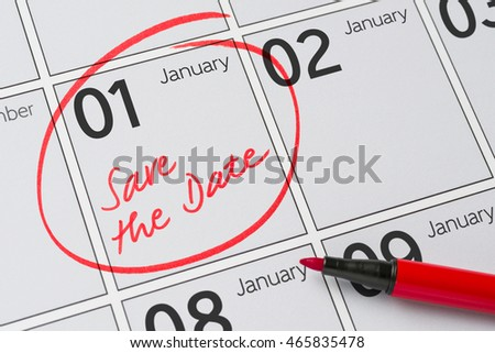 Save the Date written on a calendar - January 1 #465835478