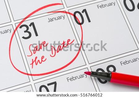 Save the Date written on a calendar - January 31 #516766012