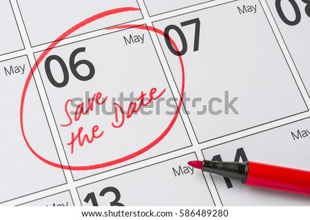 Save the Date written on a calendar - May 06 #586489280