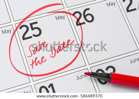 Save the Date written on a calendar - May 25 #586489370