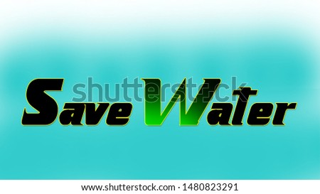 Save Water Poster, save water, save nature