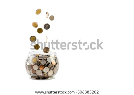Saving money for future investment concept, coins dropping in a jar on white background.