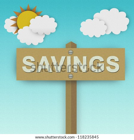 Savings Road Sign For Business Solution Concept Made From Recycle Paper With Beautiful Sun and White Cloud in Blue Sky Background