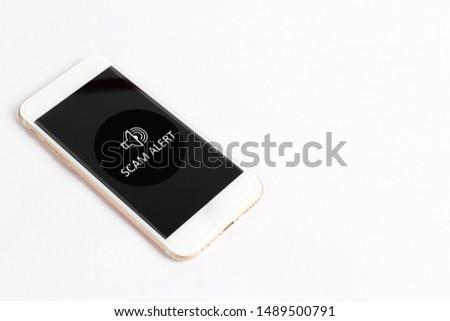 Scam Alert concept on smartphone screen #1489500791