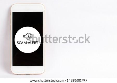 Scam Alert concept on smartphone screen #1489500797