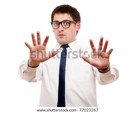 Scared man isolated over white. Focused on hand.