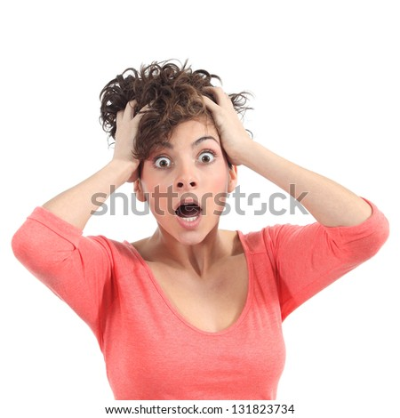 Scared woman with her hands on the head and opened mouth on a white isolated background