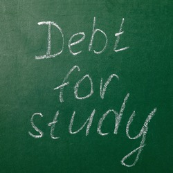School board with text. Concept on Study Debt