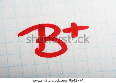 b+ paper  School exam grade. B mark
