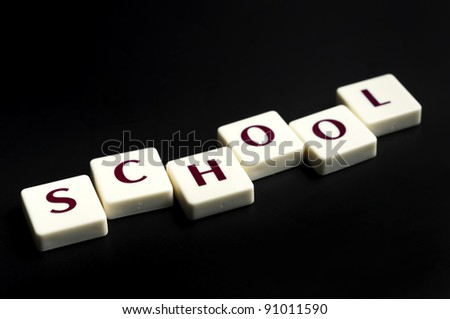 School word made by letter pieces