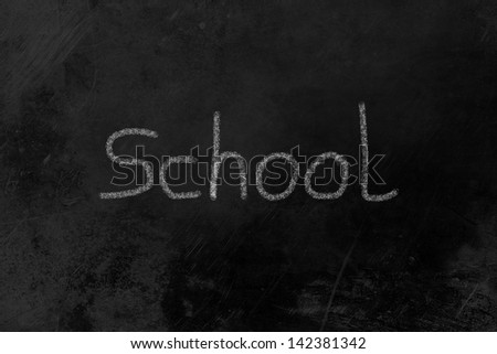 school written on a black board