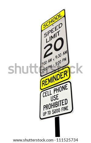 School zone reminder sign isolated over white