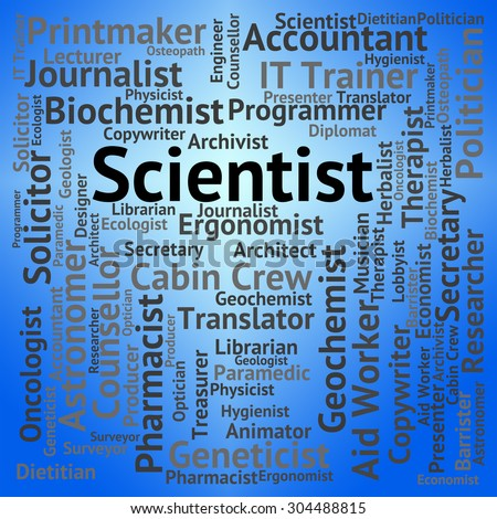 Scientist Job Showing Text Word And Research
