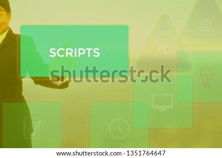 SCRIPTS - technology and business concept