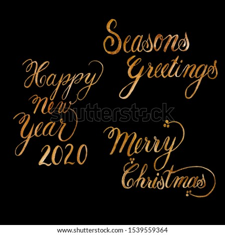 Seasons Greetings, Happy New Year and Merry Christmas hand drawn with golden glitter color on texture paper. Isolated illustration on black background. Holidays greeting calligraphy, lettering concept