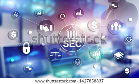 Security Exchange Committee SEC. Independent agency of the United States federal government