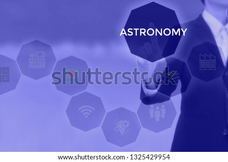 select ASTRONOMY - technology and business concept #1325429954