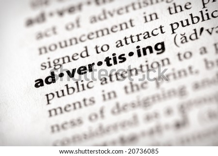 "Selective focus on the word ""advertising"". Many more word photos in my portfolio..."